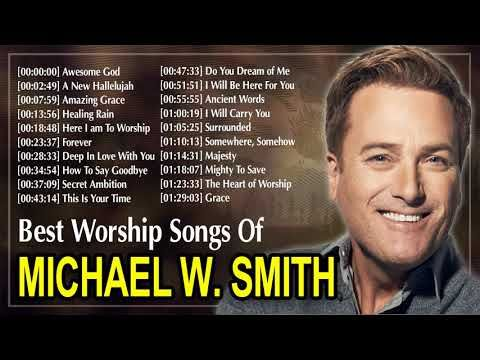 Michael w smith most popular songs
